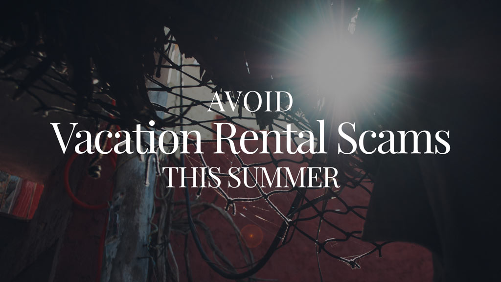 Ways to avoid vacation rental scams this summer in Los Cabos