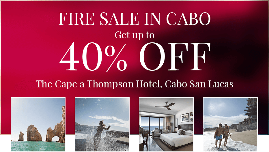 Fire Sale in Cabo